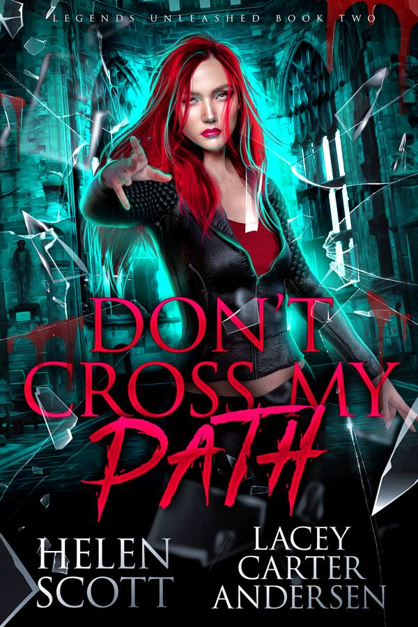 Don't Cross My Path